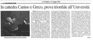 Canino e Greco in cattedra (Prealpina 19-05-2003)